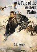 Tale Of The Western Plains Or Redskin &