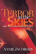 Terror in the Skies Why 9 11 Could Happen Again