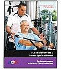 Advanced Health & Fitness Specialist Manual with DVD The Ultimate Resource for Advanced Fitness Professionals With DVD