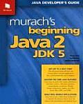 Murachs Beginning Java 2 Jdk 5