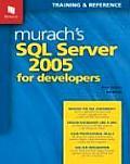 Murachs SQL Server 2005 for Developers Training & Reference