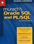 Murachs Oracle SQL & PL SQL Works with All Versions Through 11g
