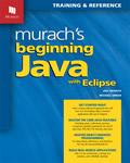 Murach's Beginning Java with Eclipse