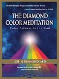 Diamond Color Meditation Color Path to the Soul