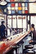 Love's Bluff