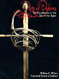 Arte Of Defence An Introduction To The Use Of T