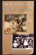 The Sullivan Saga: : Memories of an Overseas Childhood