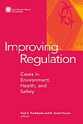 Improving Regulation: Cases in Environment, Health, and Safety [With Windows-Based]