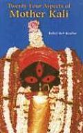 Twenty Four Aspects Of Mother Kali
