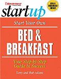 Start Your Own Bed & Breakfast Your Step By Step Guide to Success