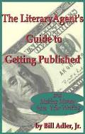 Literary Agents Guide To Getting Published