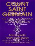 Count Saint Germain - The New Age Prophet Who Lives Forever