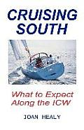 Cruising South -- What to Expect Along the Icw