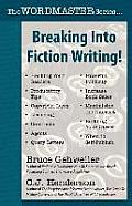 Breaking Into Fiction Writing