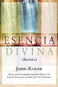 Esencia Divina: (Baraka) = Divine Essence