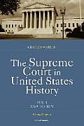 The Supreme Court in United States History: Volume One: 1789-1821