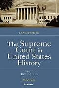The Supreme Court in United States History: Volume Two, 1821-1855