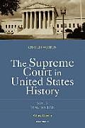 The Supreme Court in United States History: Volume Three: 1856-1918