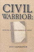 Civil Warrior Memoirs Of A Civil Right