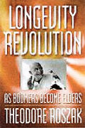 Longevity Revolution As Boomers Become