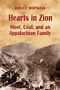 Hearts in Zion: Steel, Coal, and an Appalachian Family