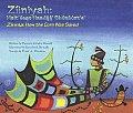 Ziiniyah Zinnia Haiteego Naadaa Shonaozte How The Corn Was Saved