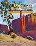 Dine Bizaad Binahooaah Rediscovering The Navajo Language
