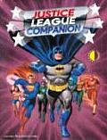 Justice League Companion A Historical & Speculative Overview of the Silver Age Justice League of America