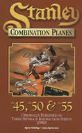 Stanley Combination Planes the 45 the 50 & the 55