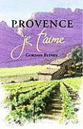 Provence: Je T'Aime