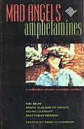 Mad Angels & Amphetamines
