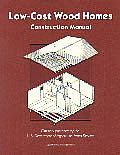Low Cost Wood Homes Construction Manual