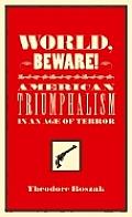 World Beware American Triumphalism In Ag