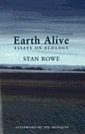 Earth Alive: Essays on Ecology