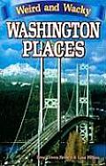 Weird & Wacky Washington Places