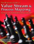 The Strategos Guide to Value Stream and Process Mapping