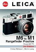 Leica M6 to M1 Rangefinder Practice 3rd Edition
