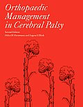 Orthopaedic Management in Cerebral Palsy 2nd Edition