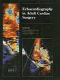 Echocardiography in Adult Cardiac Surgery