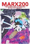 Marx200: The Significance of Marxism in the 21st Century