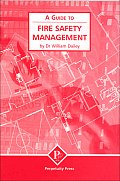 Fire Safety Management (a Guide To)