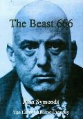 Beast 666 The Life Of Aleister Crowley