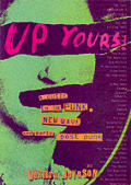 Up Yours A Guide To UK Punk New Wave & Early Post Punk