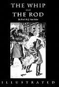 Whip & the Rod