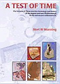 A Test of Time: The Volcano of Thera and the Chronology and History of the Aegean and East Mediterranean in the Mid Second Millennium