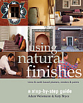 Using Natural Finishes Lime & Earth Based Plasters Renders & Paints A Step by Step Guide