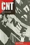 Cnt In The Spanish Revolution Volume 1