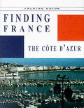 Finding France The Cote D Azur