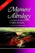 Moment Of Astrology Origins In Divinatio