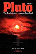 Pluto The Evolutionary Journey of the Soul Volume 1